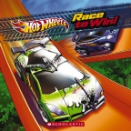 Hot Wheels: Race To Win (8x8 Storybook)