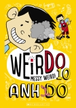 WeirDo #10: Messy Weird!