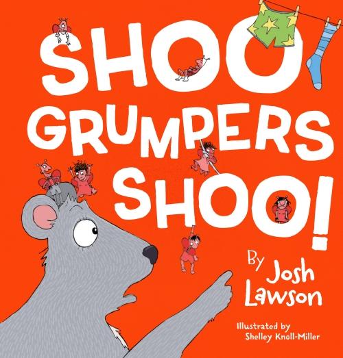 Shoo Grumpers Shoo!                                                                                  - Book