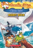 Geronimo Stilton Classic Tales: Moby Dick