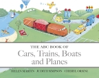 ABC Book of Cars, Boats and Trains