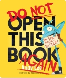 Do Not Open This Book Again Board Book