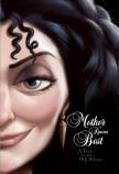Disney Villains: Mother Knows Best