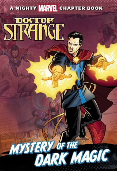 A Mighty Marvel Chapter Book: Doctor Strange - Mystery of the Dark Magic                             - Book