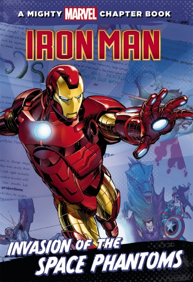 A Mighty Marvel Chapter Book: Iron Man - Invasion of the Space Phantoms