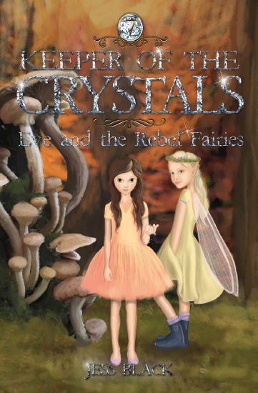 Keeper of the Crystals #7: Eve and the Rebel Fairies