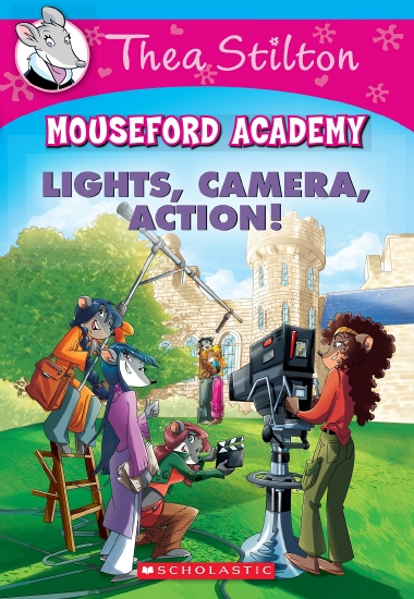 Thea Stilton Mouseford Academy #11: Lights, Camera, Action!                                          - Book