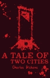 Scholastic Classics: A Tale of Two Cities
