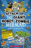 Epic Fail Tales #2: Attack of the Giant Robot Zombie Mermaid BCED