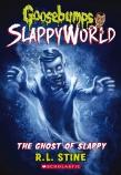 Goosebumps SlappyWorld #6: The Ghost of Slappy