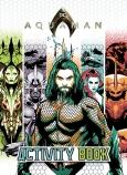 DC Comics: Aquaman Colouring and Activity Book