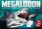 Megalodon & Other Prehistoric Monsters of the Sea