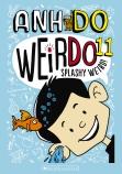 WeirDo #11: Splashy Weird!