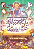 The Phoenix: Colossal Comics Collection Volume 1