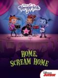 Disney Vampirina:  Home, Scream Home