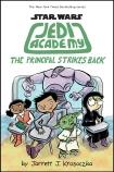 Star Wars Jedi Academy #6 The Principal Strikes Back