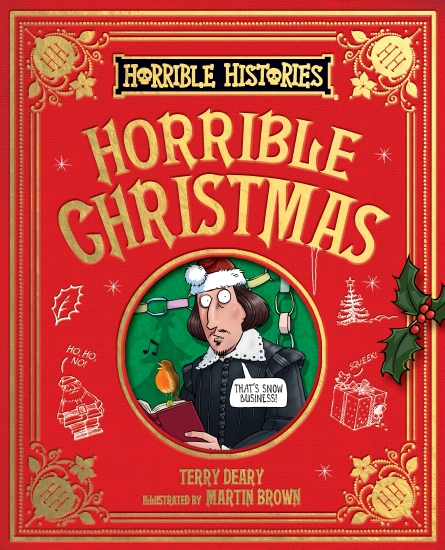 Horrible Histories: Horrible Christmas                                                               - Book