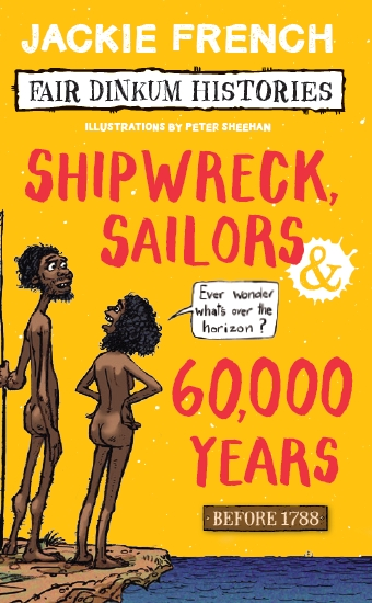 Fair Dinkum Histories #1: Shipwreck Sailors and 60000 Years