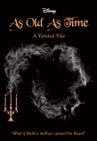 As Old As Time (Disney: A Twisted Tale #3)