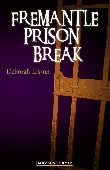 My Australian Story: Fremantle Prison Break