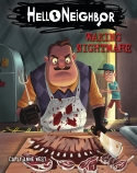 Hello Neighbor #2: Waking Nightmare