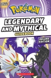 Pokemon: Legendary and Mythical Pokemon Guide II: Deluxe Edition