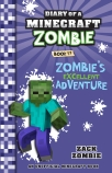 Diary of a Minecraft Zombie #17: Zombie's Excellent Adventure