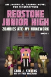 Redstone Junior High #1: Zombies Ate My Homework