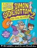 A Funny Thing Happened to Simon Sidebottom #2: Too Cool For School