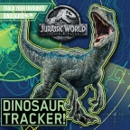 Jurassic World Fallen Kingdom: Dinosaur Tracker 8x8 Book Club Ed