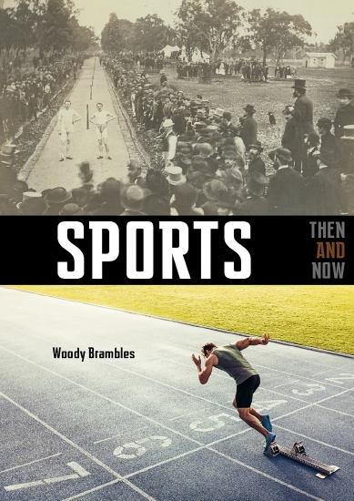 SPORTS THEN & NOW