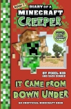 Diary of a Minecraft Creeper #5: It Came From Down Under