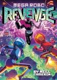 Mega Robo Bros #3: Mega Robo Revenge