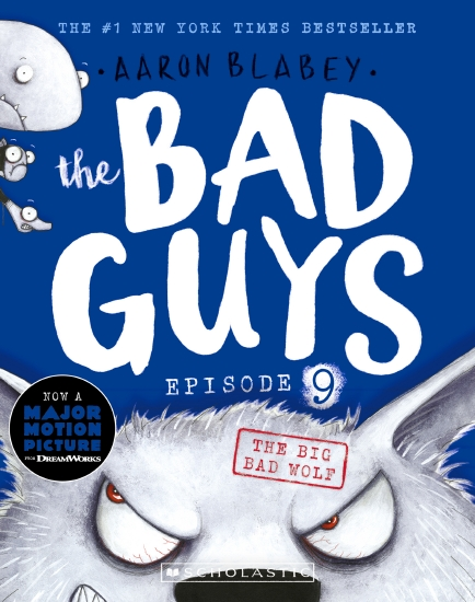 The Bad Guys Episode 9: The Big Bad Wolf