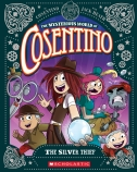 The Mysterious World of Cosentino #4: The Silver Thief