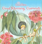 Good Morning, Gumnuts