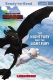 How To Train Your Dragon: The Hidden World: The Night Fury and the Light Fury Reader (Level 2)
