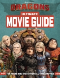 How To Train Your Dragon: The Hidden World: Ultimate Movie Guide