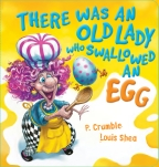 There Was an Old Lady who Swallowed an Egg