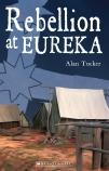 Rebellion at Eureka