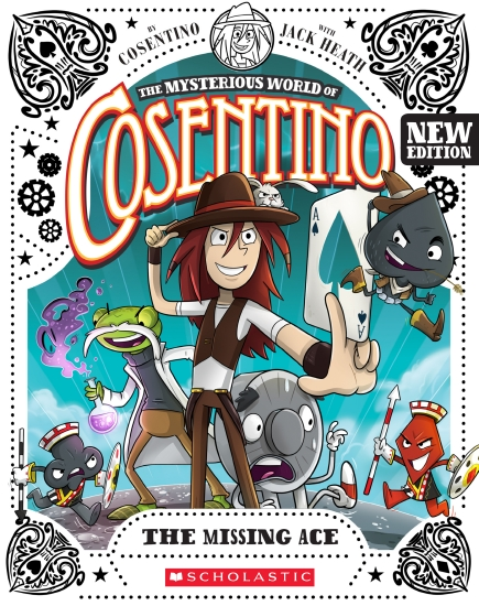 The Mysterious World of Cosentino #1: The Missing Ace (New Edition)