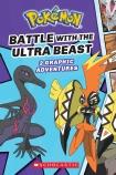 Battle with the Ultra Beast (Pokemon Comic Novel #1)