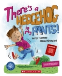 There's a Hedgehog in My Pants!