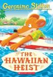 Geronimo Stilton #72: The Hawaiian Heist