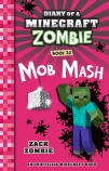 Diary of a Minecraft Zombie #20: Mob Mash