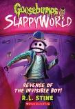 Goosebumps SlappyWorld #9: Revenge of the Invisible Boy