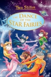 Thea Stilton Special Edition #8: The Dance of the Star Fairies