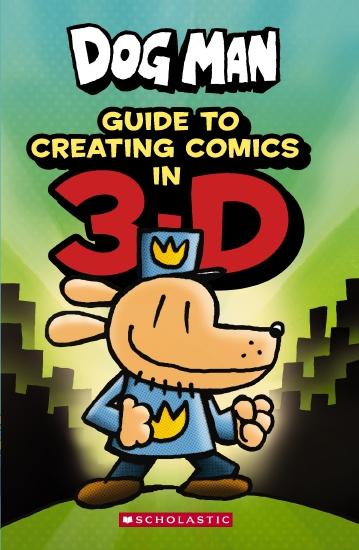 DOG MAN GUIDE CREATING COMICS