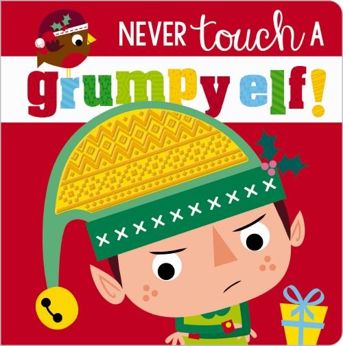 Never Touch a Grumpy Elf!