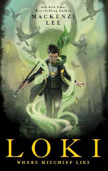 Loki: Where Mischief Lies                                                                            - Book